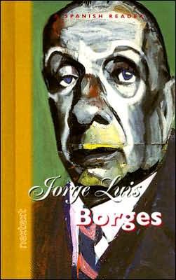 McDougal Littell Nextext: Jorge Luis Borges Grades 6-12