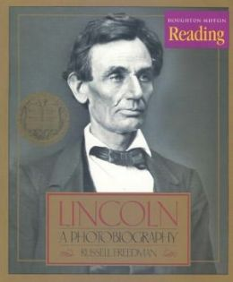 Houghton Mifflin Reading: The Nation's Choice: Theme Paperbacks Challenge Level Theme 5 Grade 6 Lincoln, A Photobiography