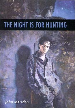 The Night Is for Hunting (Tomorrow Series #6)