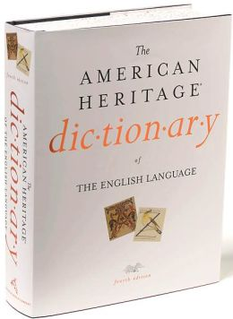 The American Heritage Dictionary of the English Language, Fourth Edition: Print and CD-ROM Edition