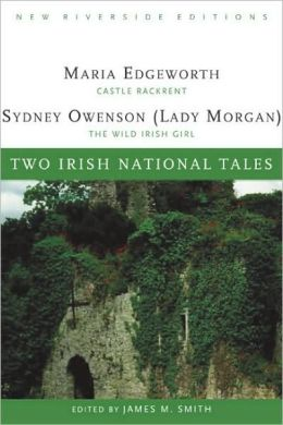 Two Irish National Tales: Castle Rackrent, The Wild Irish Girl