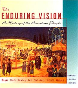 The Enduring Vision: A Complete History of the American People