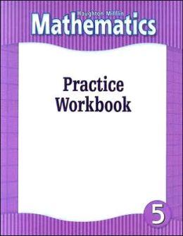 Houghton Mifflin Mathmatics: Practice Workbook Consumable Level 5 2002