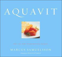 Aquavit: And the New Scandinavian Cuisine