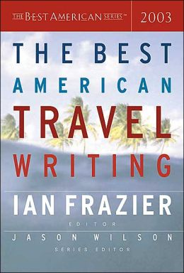 The Best American Travel Writing 2003