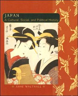 Japan: A Cultural, Social, and Political History