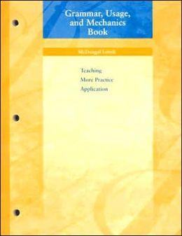 McDougal Littell Language of Literature: Grammar, Usage, and Mechanics Book Grade 6