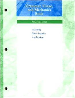 McDougal Littell Language of Literature: Grammar, Usage, and Mechanics Book Grade 8