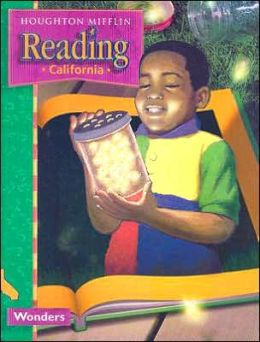 Houghton Mifflin Reading California: Student Anthology Theme 5 Grade 1 Wonders 2003