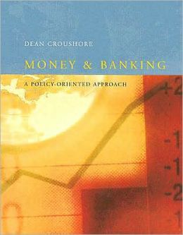 Money and Banking: A Policy-Oriented Approach