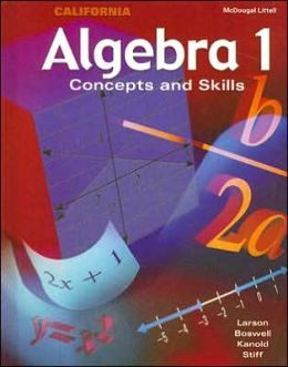 McDougal Concepts & Skills Algebra 1 California: Student Edition Algebra 1 2002