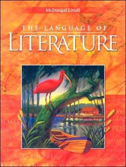 McDougal Littell Language of Literature: Student Edition Grade 9 2002