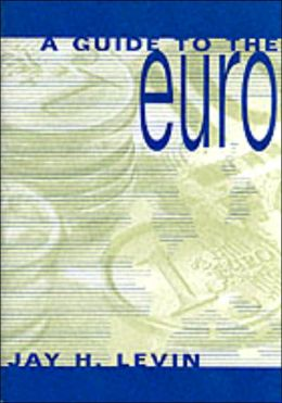 A Guide to the Euro