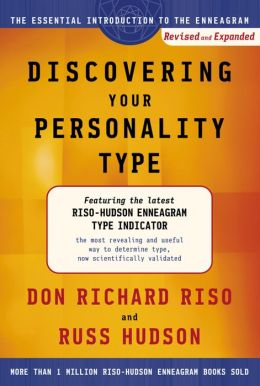 Discovering Your Personality Type: The Essential Introduction to the Enneagram, Revised and Expanded