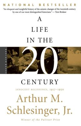 A Life in the Twentieth Century: Innocent Beginnings, 1917-1950