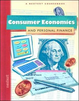 Nextext Coursebooks: Student Text Consumer Economics and Personal Finance