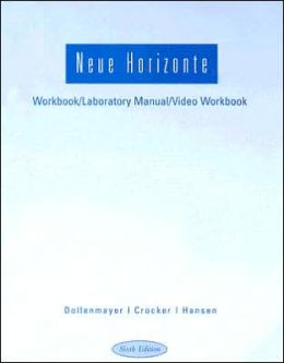 Workbook with Lab Manual for Dollenmayer/Hansen's Neue Horizonte, 6th