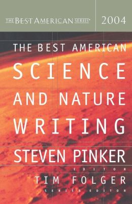 The Best American Science and Nature Writing 2004