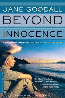 Beyond Innocence: An Autobiography in Letters: The Later Years