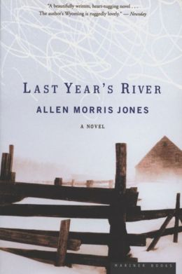 Last Year's River: A Novel
