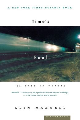 Time's Fool: A Tale in Verse