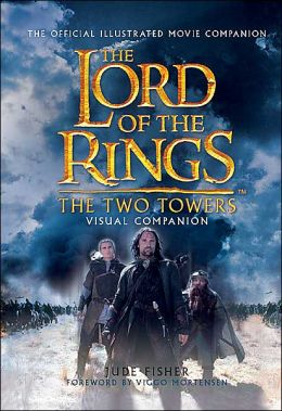The Two Towers Visual Companion: The Two Towers Visual Companion