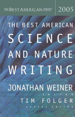 The Best American Science and Nature Writing 2005