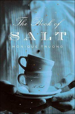 The Book of Salt: A Novel