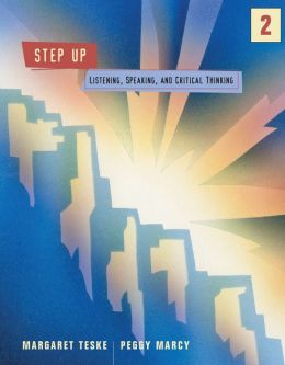 Step Up! 2: Listening, Speaking, and Critical Thinking