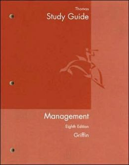 Study Guide for Griffin's Management, 8th