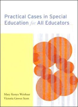 Practical Cases in Special Education for All Educators