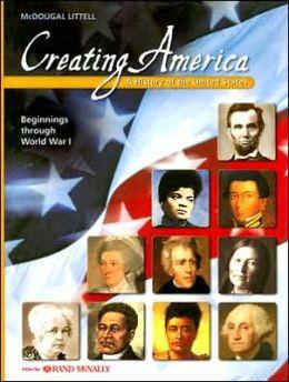McDougal Littell Creating America : Student Edition Grades 6-8 Beginnings...