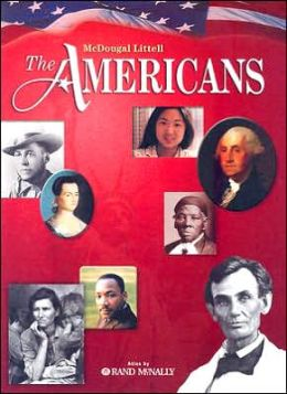 McDougal Littell The Americans: Student Edition Grades 9-12 2005