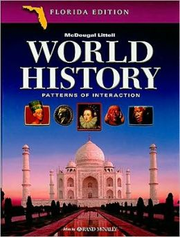 McDougal Littell World History: Patterns of Interaction Florida: Student Edition Grades 9-12 2005