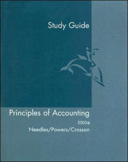 Study Guide for Needles/Powers' Principles of Financial Accounting, 9th and Principles of Accounting, 9th