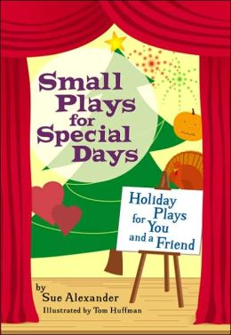 Small Plays for Special Days: Holiday Plays for You and a Friend