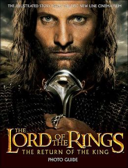 The Lord of The Rings: The Return of The King Photo Guide