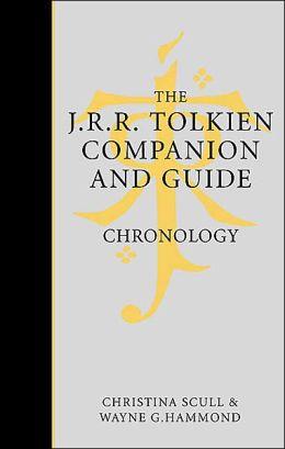 J.R.R. Tolkien Companion Volume 1 Chronology: Volume 1: Chronology