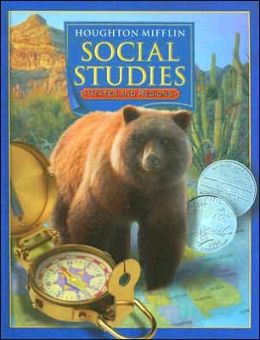 Houghton Mifflin Social Studies: Student Edition Level 4 States And Regions States and Regions 2005