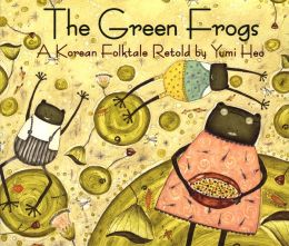 The Green Frogs: A Korean Folktale