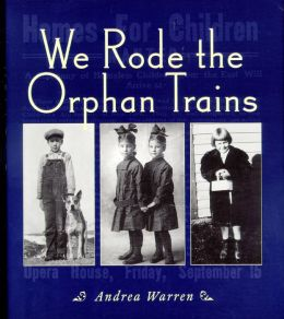 We Rode the Orphan Trains