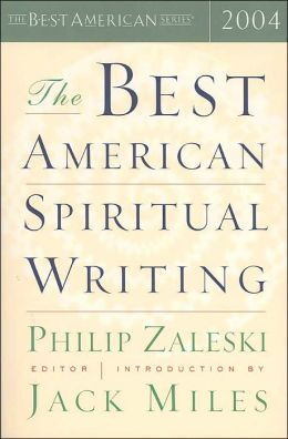 The Best American Spiritual Writing 2004