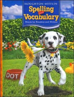 Houghton Mifflin Spelling and Vocabulary: Student Edition Consumable B&S Level 2 2006