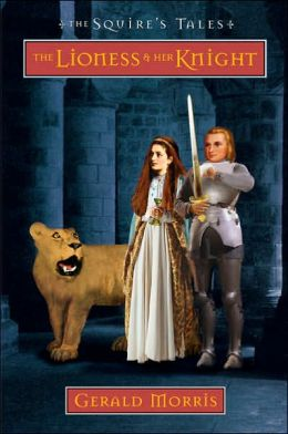 The Lioness and Her Knight (The Squire's Tales Series #7)