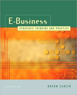 E-Business: Strategic Thinking and Practice