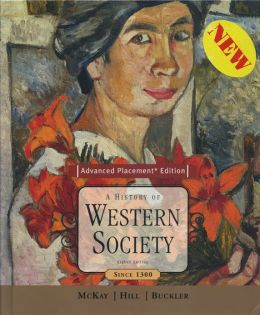 History of Western Society: Since 1300 (Nasta Edition)