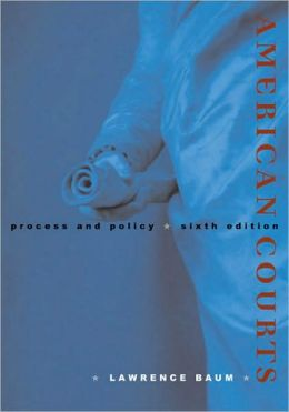 American Courts: Process and Policy