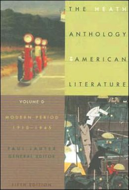 The Heath Anthology of American Literature: Volume D: Modern Period (1910-1945)