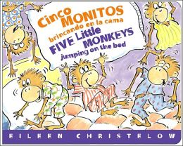 Cinco monitos brincando en la cama / Five Little Monkeys Jumping on the Bed