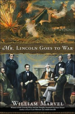 Mr. Lincoln Goes to War